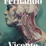 Fernando Vicente Anatomías, Atlas, Vanitas y Venus