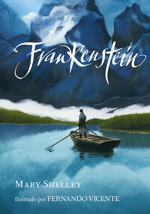 Frankenstein, de Mary Shelley, Lunwerg Editores. Fernando Vicente