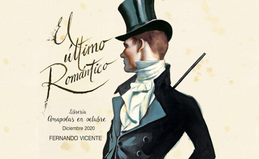 El último RománticoFernando Vicente