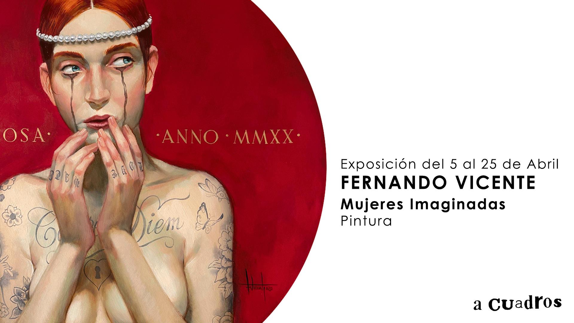 Mujeres Imaginadas Exposición de Pintura de Fernando Vicente