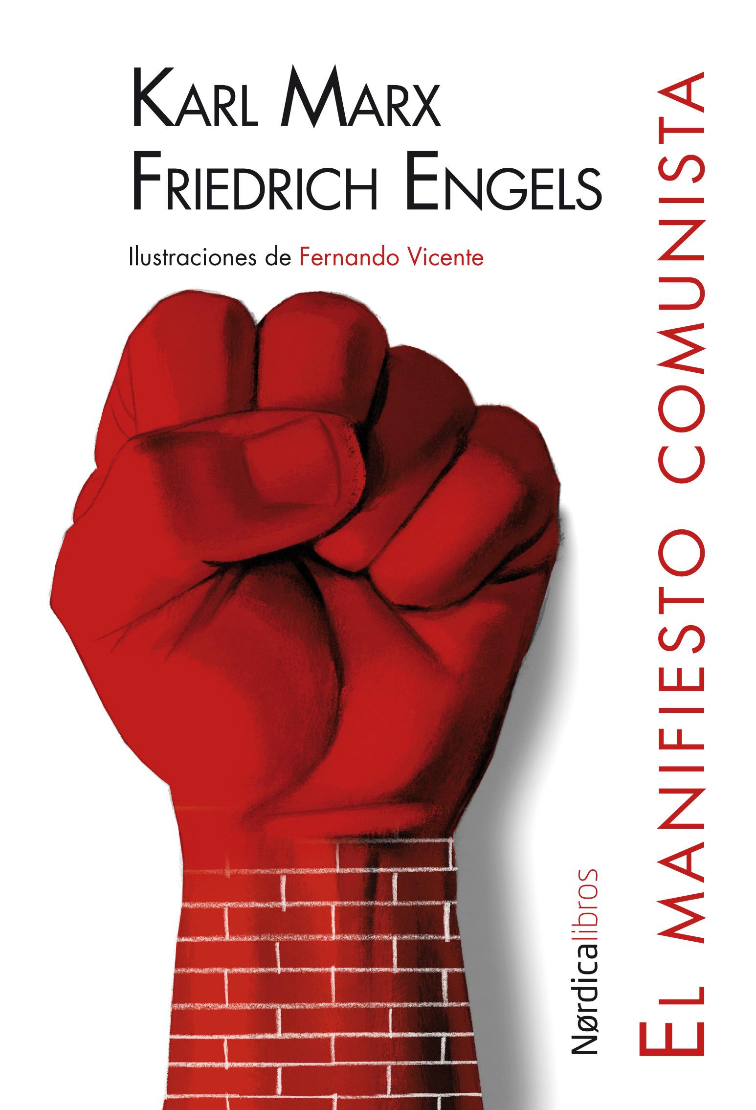El Manifiesto Comunista Karl Marx Fernando Vicente Nordica Libros
